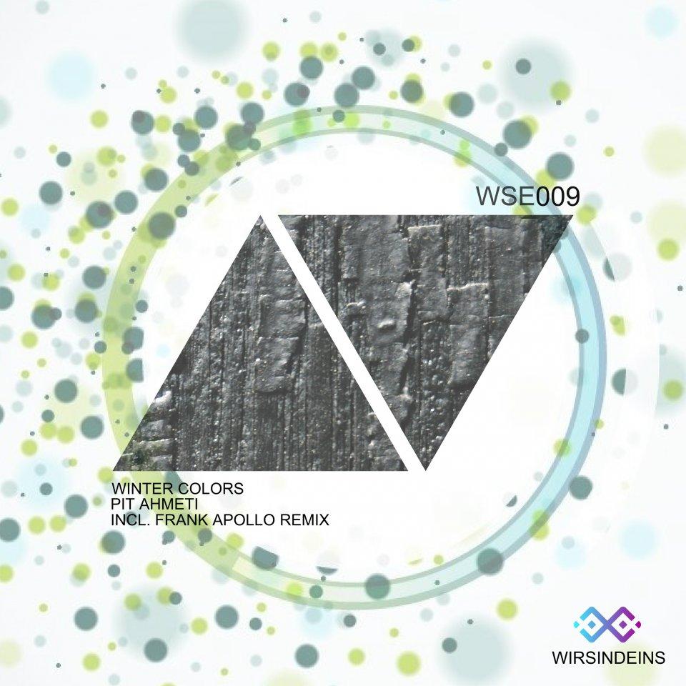 WSE 009-Winter Colors-Pit Ahmeti-Incl. Frank Apollo Remix