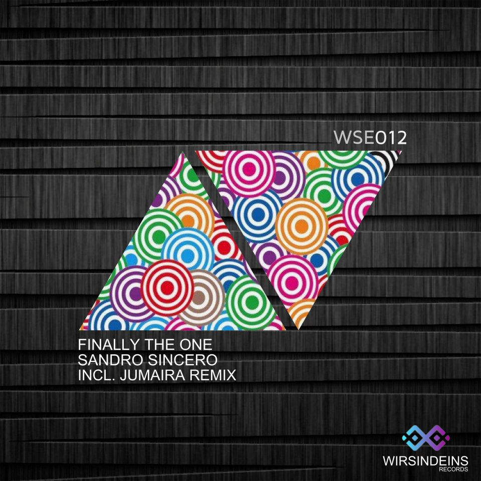 WSE 012 Finally The One - Sandro Sincero - Incl. Jumaira Remix