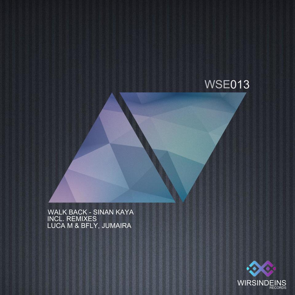013 - Walk Back - Sinan Kaya Incl. Luca M & BFLY, Jumaira Remix
