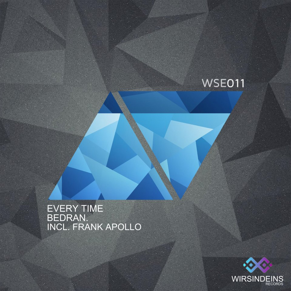 WSE 011 Every Time Bedran. Incl. Frank Apollo