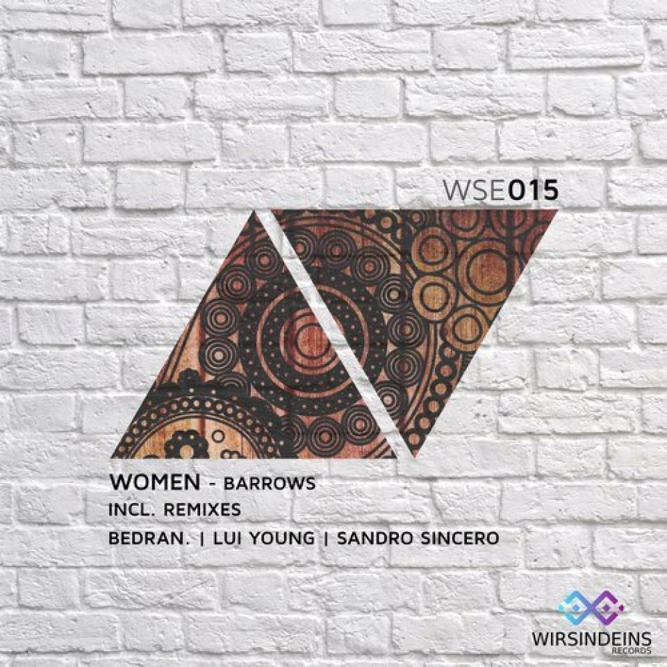 WSE 015 - Women - Barrows - Incl. Sandro Sincero - Luy Young - Bedran. Remix