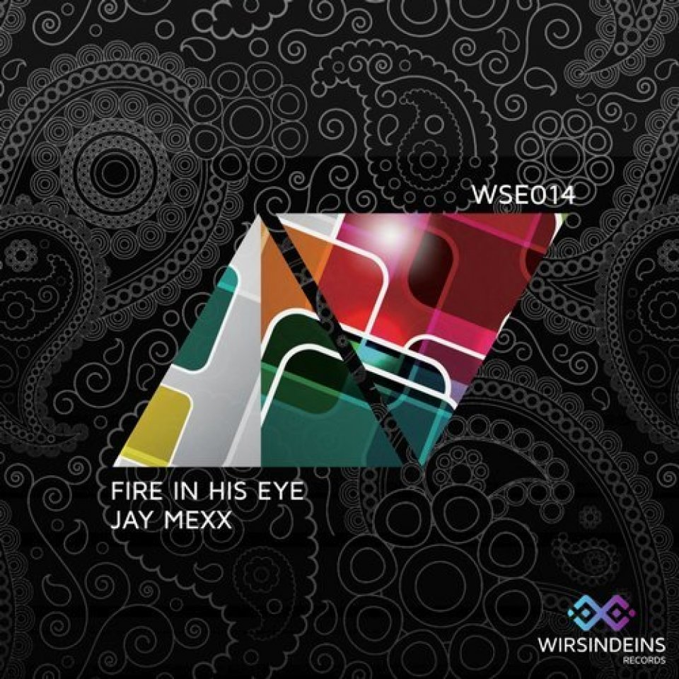 WSE014 - Fire in his Eye - Jay Mexx